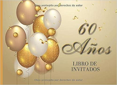 60 años Libro de Invitados: Libro de firmas para fiesta de ...