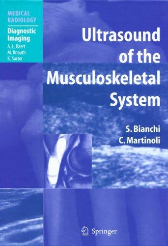 Ultrasound of the Musculoskeletal System (Medical Radiology) - http://medicalbooks.filipinodoctors.org