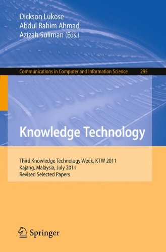 Knowledge Technology: Third Knowledge Technology Week, KTW 2011, Kajang, Malaysia, July 18-22, 2011. Revised Selected Pa