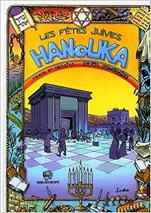 L'histoire des fêtes juives en bandes dessinées : Hanouka