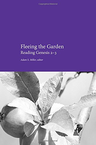 Fleeing the Garden: Reading Genesis 2-3