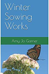 Winter Sowing Works Paperback