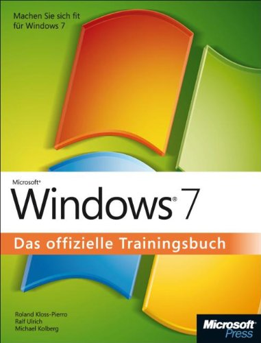 Windows 7 - Das offizielle Trainingsbuch