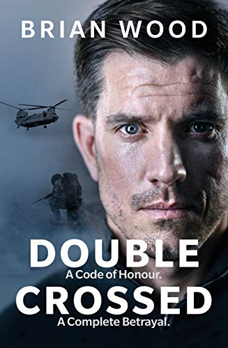 - Double Crossed: The Highest Honour, The Greatest Betrayal