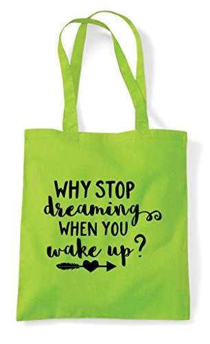 Lime Bag Tote When Stop Why Dreaming Statement Wake Up You Shopper vxfqq08w