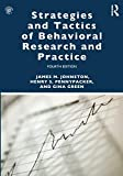 Strategies and Tactics of Behavioral Research and