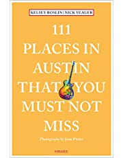111 Places in Austin That You Must Not Miss