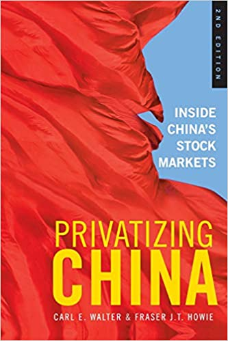 Privatizing China: Inside China's Stock Markets
