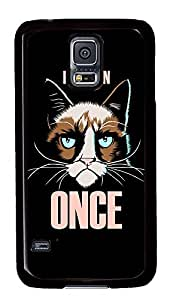 S5 Case, Galaxy S5 Case, Samsung Galaxy S5 Case - Hard PC Protective Grumpy Cat I Had Fun Once Ideas Case Black Cover Heavy Duty Protection Shock-Absorption / Impact Resistant Slim Case for Galaxy S5 / Galaxy SV / Galaxy S V / Galaxy i9600