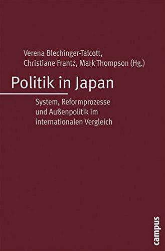 Politik in Japan: System, Reformprozesse und Außenpolitik im internationalen Vergleich