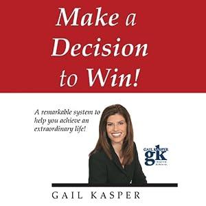 Make a Decision to Win Speech