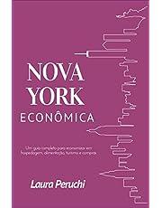 Nova York Econômica: Um guia completo para economizar em hospedagem, alimentação, turismo e compras