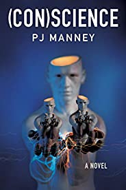 (CON)science: A Novel (Phoenix Horizon Book 3)