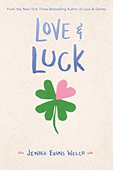Love & Luck by [Welch, Jenna Evans]