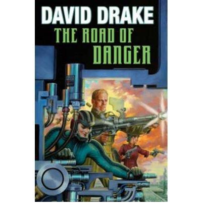 (ROAD OF DANGER) BY [DRAKE, DAVID](AUTHOR)HARDBACK