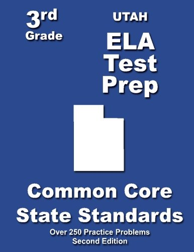 Utah 3rd Grade ELA Test Prep: Common Core Learning Standards