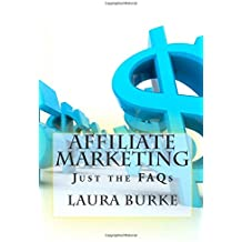 Affiliate Marketing: Just the FAQs