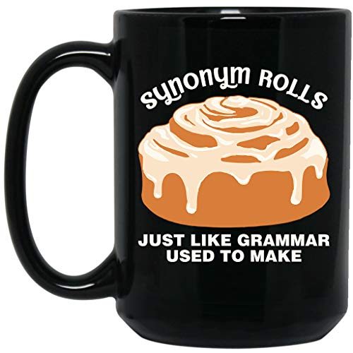(Synonym Rolls Just Like Grammar Used to Make Funny Gifts Idea For Family Black)