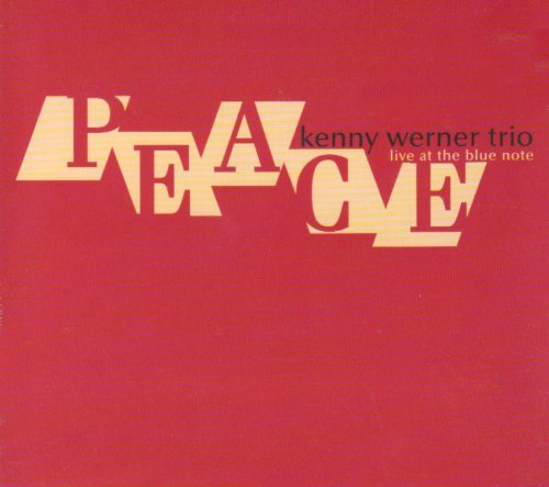 Peace by KENNY TRIO WERNER (2004-03-23)