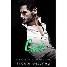 Cash: A Winning Ace Short Story