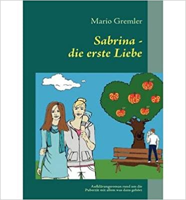 Book [ { SABRINA - DIE ERSTE LIEBE (GERMAN) } ] by Gremler, Mario (AUTHOR) Nov-08-2010 [ ]