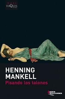 Pisando los talones par Mankell