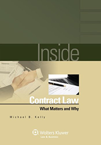 Inside Contract Law: What Matters and Why (Inside (Wolters Kluwer))