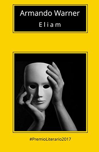 Eliam - Una Novela Ignorada