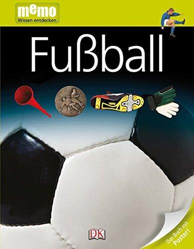 Fußball (memo Wissen entdecken)