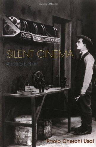 Silent Cinema, an Introduction (Distributed for the British Film Institute)