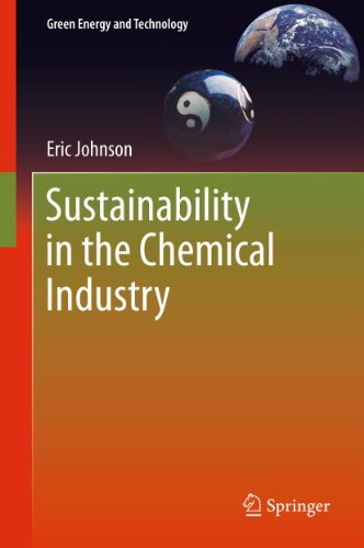 Sustainability in the Chemical Industry (Green Energy and Technology) Pdf