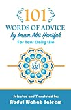 101 Words of Advice by Imam Abu Hanifah