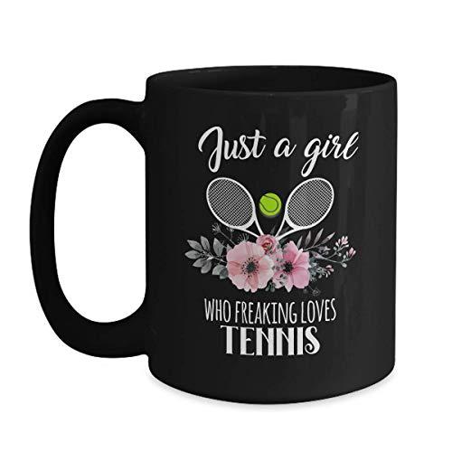 Just A Girl Who Freaking Loves Tennis Mug - 15 oz Black Coffee | Tea Mug Tennis Themed Gifts
