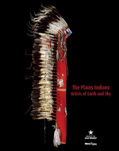 The Plains Indians: Artists of Earth and Sky ()