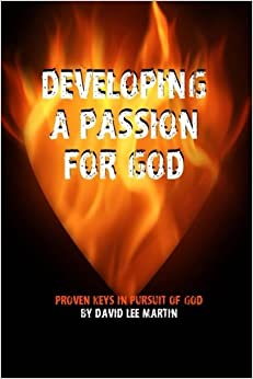 Book Developing A Passion For God