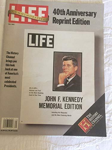 (LIFE, 2003, Fall, 40th Anniversary John F. Kennedy Memorial 1968 Reprint)