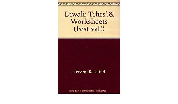 Diwali: Tchrs'.& Worksheets (Festival!): Rosalind Kerven, Olivia ...