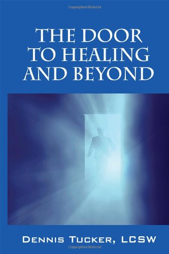The Door to Healing and Beyond