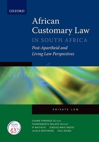 African Customary Law: In South Africa: Post-Apartheid and Living Law Perspectives: Private Law