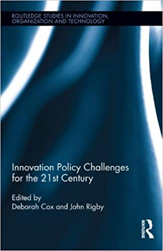 Innovation policy challenges for the 21st century routledge studies innovation policy challenges for the 21st century routledge studies in innovation organizations and technology 1st edition fandeluxe Gallery