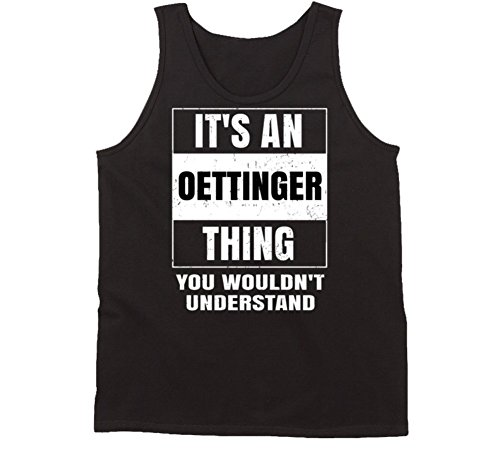 its-an-oettinger-thing-you-wouldnt-understand-parody-name-tanktop-2xl-black