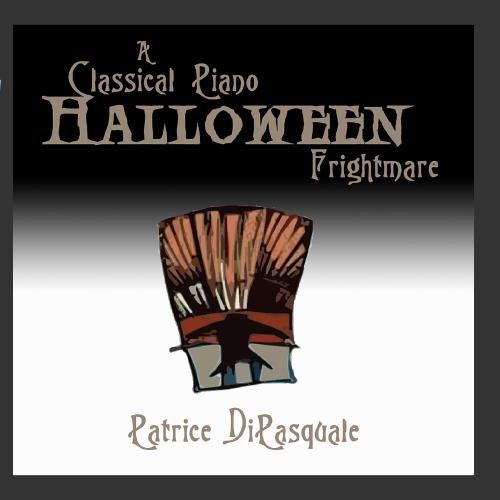 A Classical Piano Halloween Frightmare -