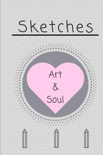 Hearts Sketch (Sketch Book: Sketch Art and Soul: Sketch Book , Draw from the heart and it feeds the soul.)