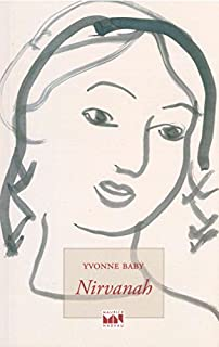 Nirvanah, Baby, Yvonne