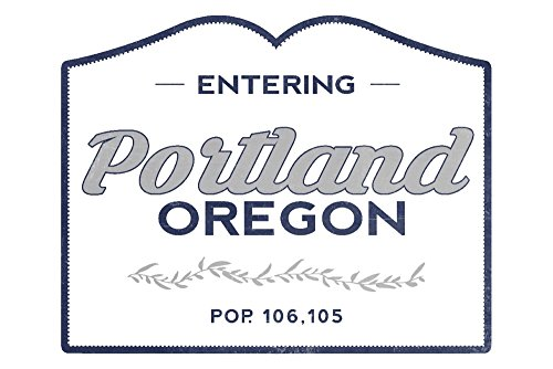 Portland, Oregon - Now Entering (Blue) (16x24 SIGNED Print Master Giclee Print w/ Certificate of Authenticity - Wall Decor Travel Poster)
