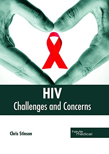 HIV: Challenges and Concerns