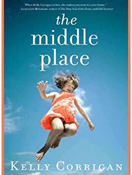 The Middle Place by [Corrigan, Kelly]