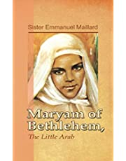 Maryam of Bethlehem: The Little Arab