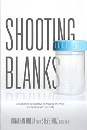 Shooting Blanks: A husbands perspective on missing the mark and dealing with infertility
