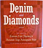 Denim & Diamonds: The Story of Emma Lee Turney's Round Top Antiques Fair